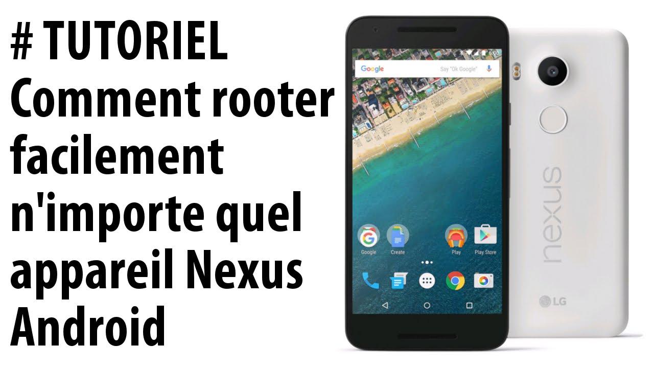 TUTORIEL] Comment rooter tous les Nexus Android - YouTube