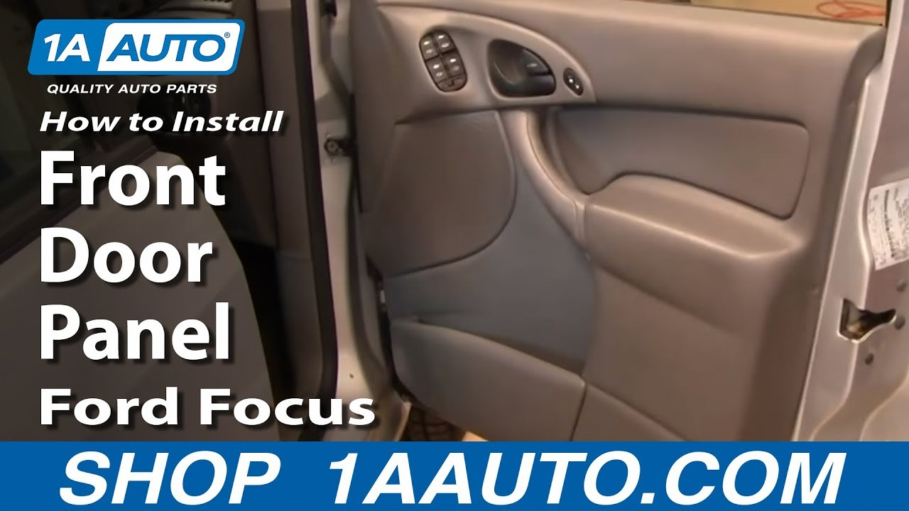 how to install replace remove front door panel ford focus 00 05 youtube. Black Bedroom Furniture Sets. Home Design Ideas