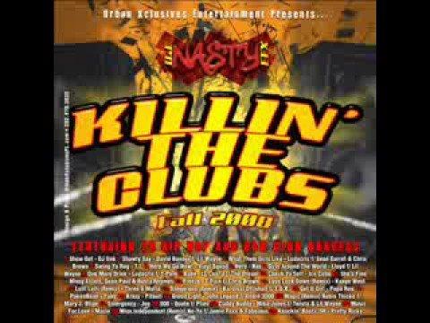 DJ NASTY EFX - Killin' The Clubs (Fall 2008) 1/10
