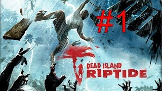 Let´s Play Together Dead Island Riptide German Part 1 Zu Zweit Ins Zombie Abenteuer