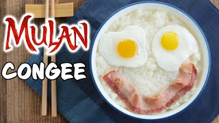 Congee From Mulan! - NERDY NUMMIES