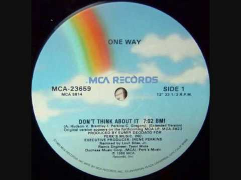 One Way - Don't Think About It