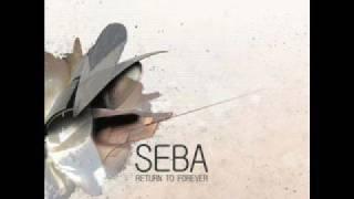 Seba - Blaze and Fade Out