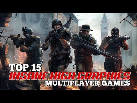 Top 15 INSANE HIGH GRAPHICS multiplayer games for Android/iOS to play in 2018
