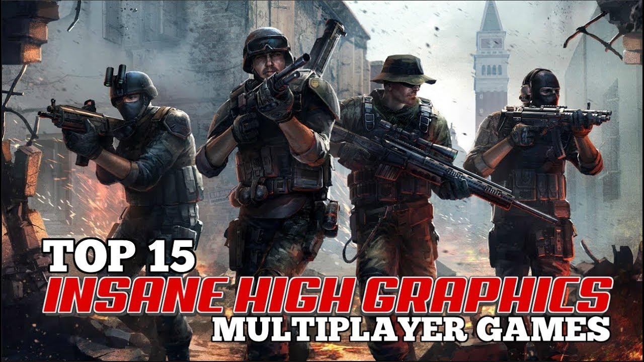 Top 15 Insane High Graphics Multiplayer Games For Android