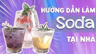 Home Drinks | Tập 3: Phê Cà Pha - Học Cách Pha Chế Các Loại Soda Ngon Miệng Tại Nhà