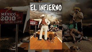 Pelicula el infierno completa mexicana de luis estrada completa