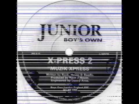 X-Press 2 - Muzik Xpress