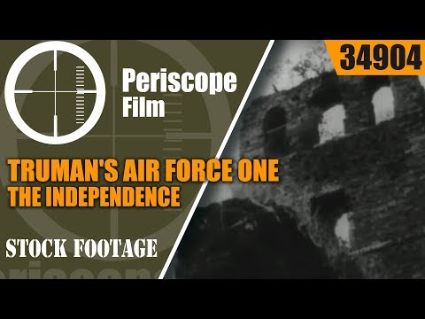 TRUMAN'S AIR FORCE ONE - THE INDEPENDENCE 34904