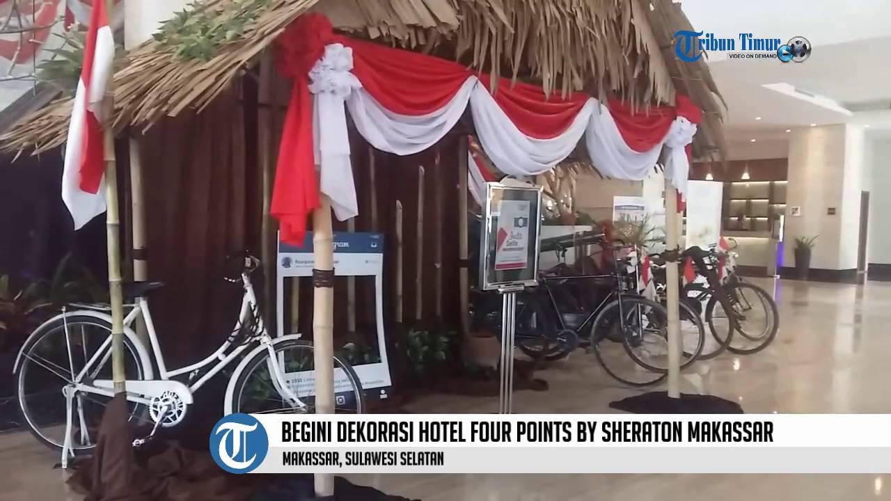 Begini dekorasi hotel four points by sheraton makassar for Dekor 17 agustus di hotel