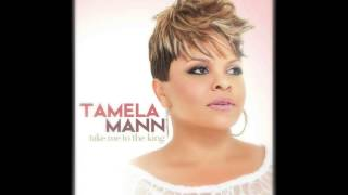 Take Me To The King ! - Tamela Mann