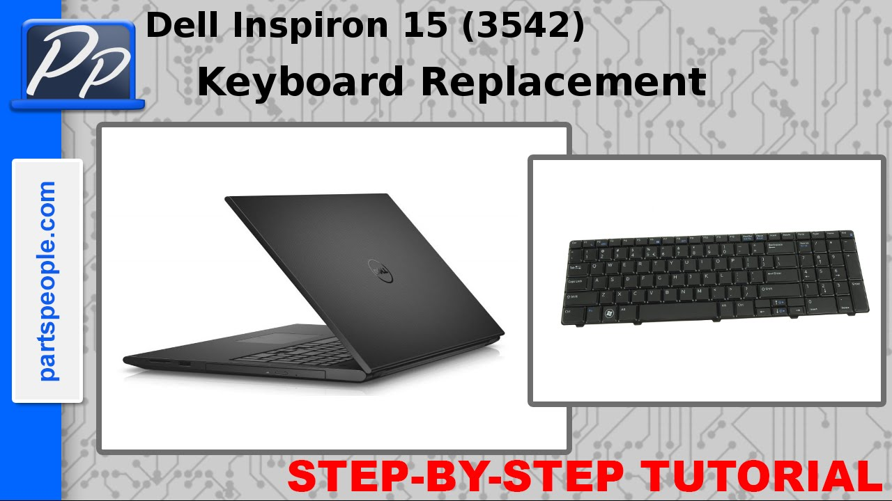 Dell Inspiron 15-3542 (P40F-002) Keyboard Removal and Installation