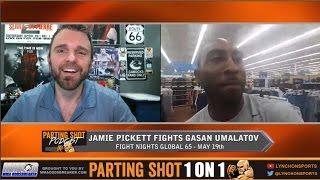 "Fight Night Global's Jamie Pickett ""Gasan Umalatov won't go to the ground with me"""