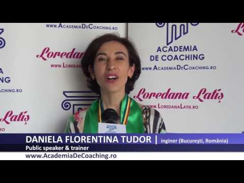 DANIELA FLORENTINA TUDOR  Absolvent Public Speaking Academia Romana De Coaching, iulie 2017