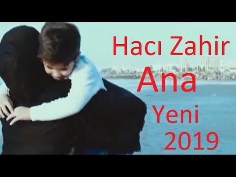 Haci Zahir Mirzevi - Ana / Yeni 2019 / söz.musiqi - Elşən Xəzər