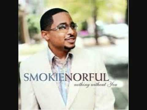 smokie Norful where would i be
