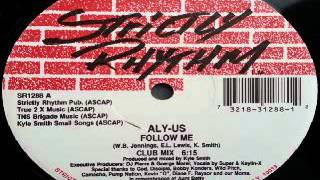 Aly-Us ‎– Follow Me (Club Mix)