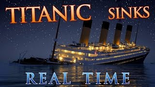 Titanic sinks in REAL TIME - 2 HOURS 40 MINUTES(Official Website: http://www.titanichg.com/ Facebook: https://www.facebook.com/TitanicHonorandGlory/ Created to be played along with our 104th anniversary ..., 2016-04-14T18:47:39.000Z)