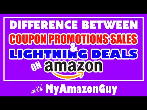 Difference Between Coupons Promotions Sales & Lightning Deals on Amazon – Prepare for Prime Day