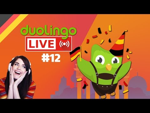 Learning German with Duolingo, LIVE!  (Part 12)