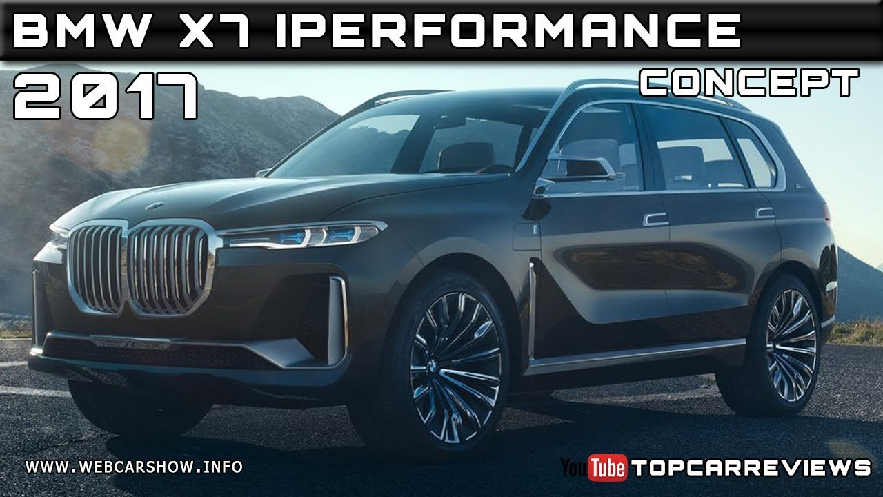 2017 Bmw X7 Iperformance Concept Review Rendered Price Specs Release Date