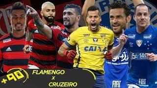 FLAMENGO X CRUZEIRO: QUAL O MELHOR TIME? - MANO A MANO