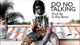 "Chief Keef, Shy Glizzy,  Plies Type Rap Beat - ""Do No Talking"""