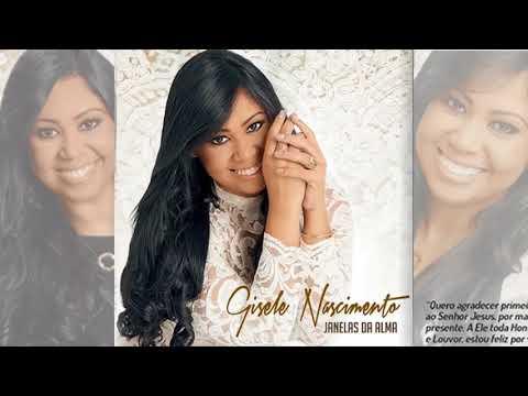 Giseli Nascimento - CD Completo (Janelas Da Alma)
