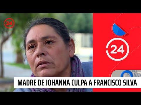 Madre de Johanna revela la última carta de Hernández y acusa a Silva de haberla golpeado