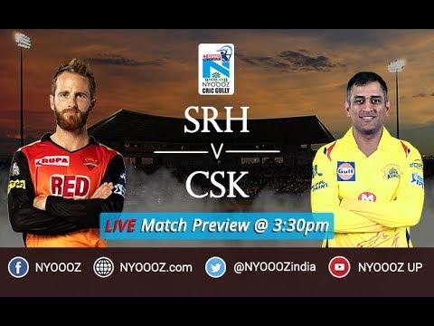 Live IPL 2018 Match Preview Hydrabad vs Chennai   SRH vs CSK Live Cricket Discussion  