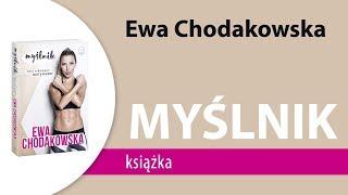 """Książka """"MYŚLNIK. Twój codzienny motywator"""" Ewa Chodakowska"""