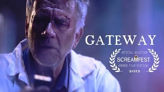 GATEWAY | SCI-FI HORROR SHORT | SCREAMFEST