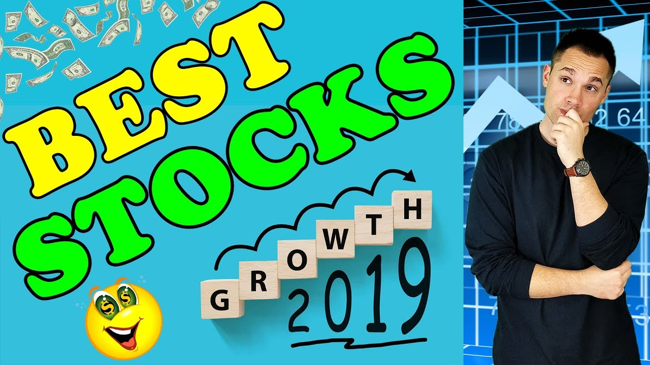 Best Growth Stocks in 2019? - YouTube