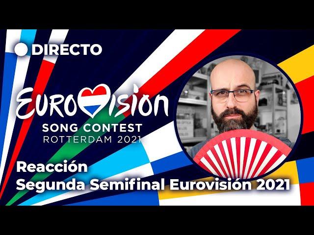 💜 REACCIÓN SEGUNDA SEMIFINAL EUROVISIÓN 2021 | La subred de Mario