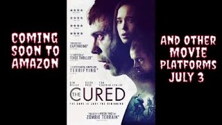 The Cured 2018 Horror/Thriller Cml Theater Movie Review