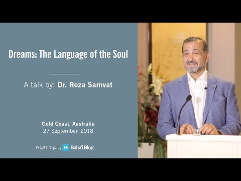 Dreams: The Language of the Soul - A Talk by Dr Reza Samvat