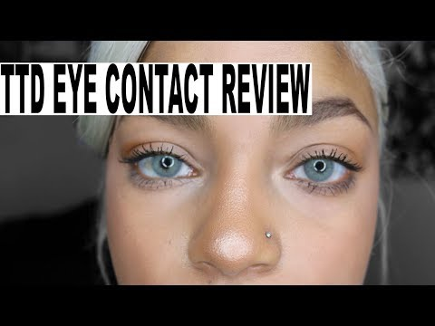 TTD EYE CONTACTS REVIEW || ARIANA.AVA