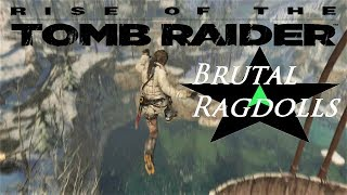 Tomb Raider Ragdolls - Rise of The Tomb Raider (Brutal Deaths)