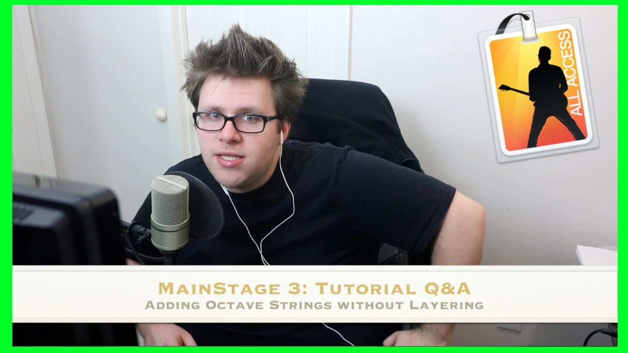 MainStage 3: Adding Octave Strings WITHOUT Layering