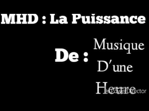 MHD - La Puissance 1h