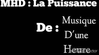 MHD - La Puissance 1h thumbnail