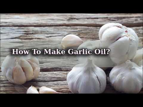 Wonderful Benefits Of Garlic And Garlic Oil