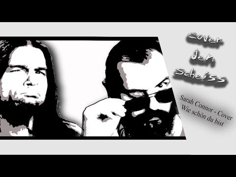 """Sarah Connor - Wie schön du bist (TXL """"Rock-Cover"""")"""