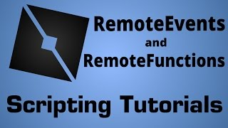 RemoteEvent and RemoteFunction Tutorial (ROBLOX)