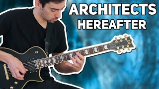 ARCHITECTS - HEREAFTER (GUITAR COVER + TABS)