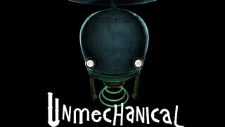 Let's Look At - Unmechanical [PC]