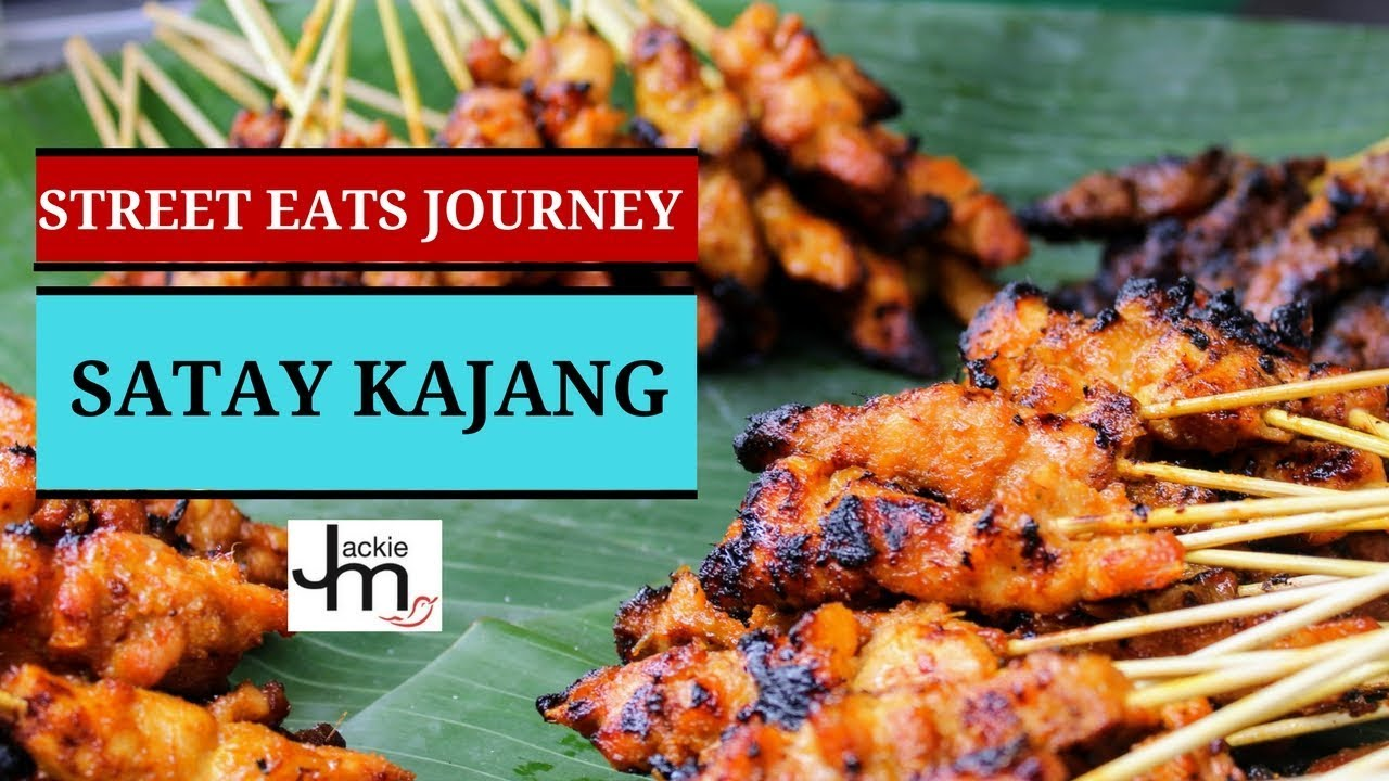 Satay Kajang - Street Eats Journey E01 S02 - YouTube