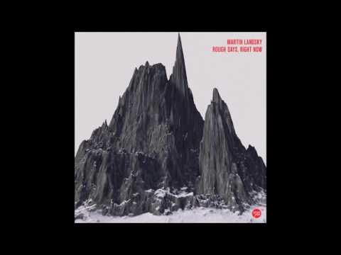 Martin Landsky - Right Now (Original Mix)