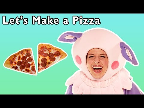 Let's Make a Pizza and More | HOW TO MAKE PIZZA SONG | Baby Songs from Mother Goose Club!