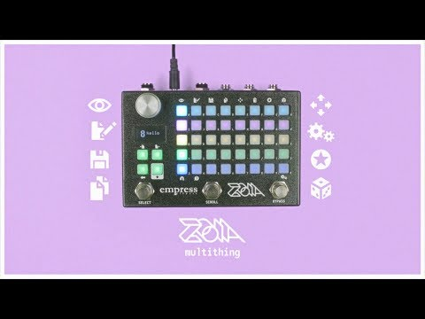 Introducing: Zoia / Empress Effects